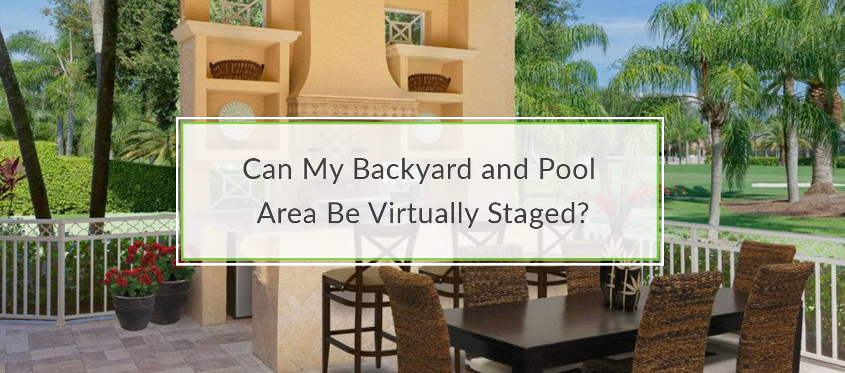 Virtually Staging Properties _ blog template